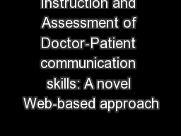 Instruction and Assessment of Doctor-Patient communication skills: A novel Web-based approach