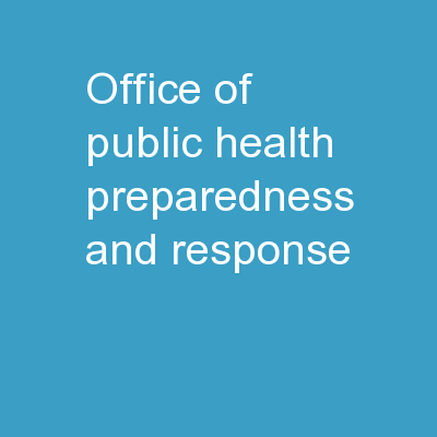 Office of Public Health Preparedness and Response