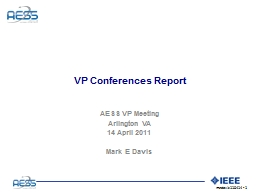 VP Conferences Report AESS VP Meeting