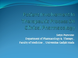 Patient Involvement In Therapeutic Process On Clinical Pharmacology