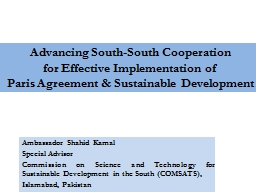 Advancing  South-South Cooperation PowerPoint PPT Presentation