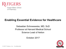 Enabling Essential Evidence for Healthcare