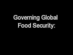 Governing Global Food Security: