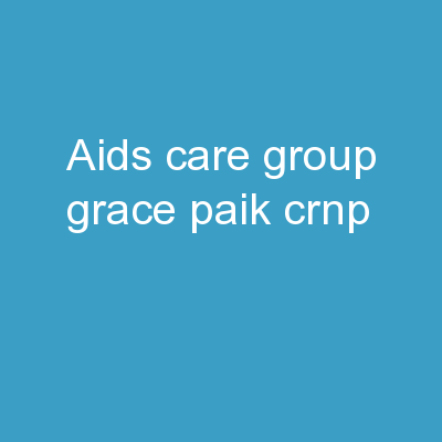 AIDS CARE GROUP Grace Paik, CRNP