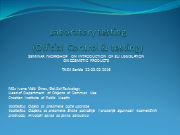 Laboratory testing  ( Official Control & testing)