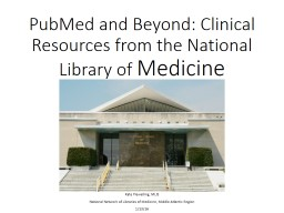 PubMed and Beyond: Clinical Resources from the National Library of