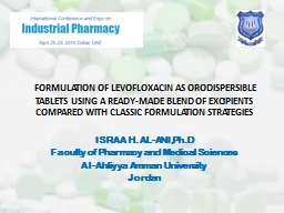 FORMULATION OF LEVOFLOXACIN AS ORODISPERSIBLE TABLETS USING A READY-MADE BLEND OF EXCIPIENTS COMP