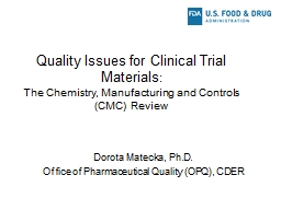 Quality Issues for Clinical Trial Materials