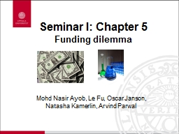 Seminar I: Chapter  5 Funding dilemma PowerPoint PPT Presentation