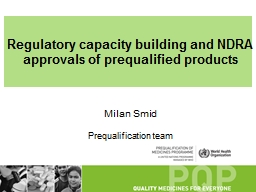 Regulatory capacity building and NDRA approvals of prequalified