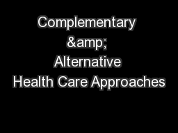 Complementary & Alternative Health Care Approaches