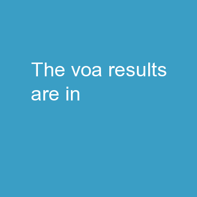 The VOA results are in!