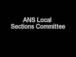 ANS Local Sections Committee PowerPoint PPT Presentation