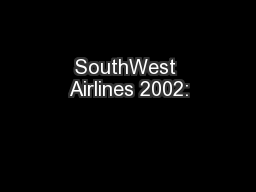 SouthWest Airlines 2002: