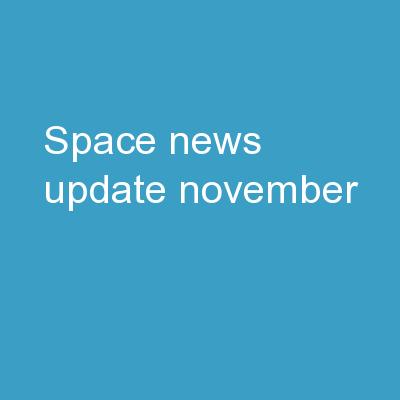 Space News Update -  November PowerPoint PPT Presentation