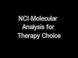 NCI-Molecular Analysis for Therapy Choice
