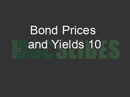 Bond Prices and Yields 10