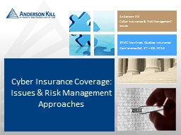 Anderson Kill  Cyber Insurance & Risk Management Issues