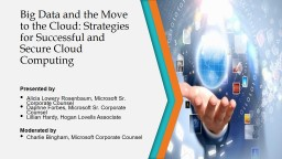 Big Data and the Move to the Cloud: Strategies for Successful and Secure Cloud Computing