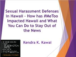 Sexual Harassment Defenses in Hawaii – How has #MeToo Impacted Hawaii and What You Can Do to Stay