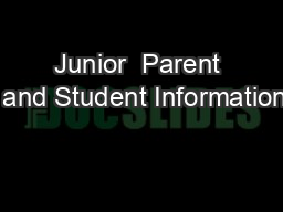 Junior  Parent  and Student Information PowerPoint PPT Presentation