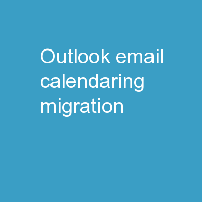 Outlook Email/Calendaring Migration