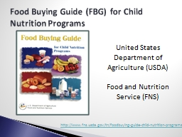 Food Buying Guide (FBG) for Child Nutrition Programs