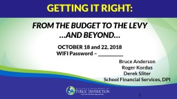 1 GETTING IT RIGHT: FROM THE BUDGET TO THE LEVY
