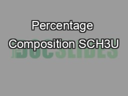 Percentage Composition SCH3U