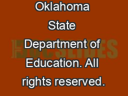 � 2008. Oklahoma State Department of Education. All rights reserved.