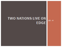 18 - 4 Two Nations Live on Edge