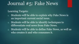 Journal  #5:  Fake News Learning Targets: