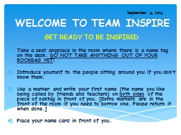 WELCOME TO TEAM INSPIRE GET READY TO BE INSPIRED