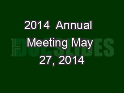2014  Annual  Meeting May 27, 2014