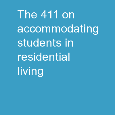 The 411 on Accommodating Students in Residential Living