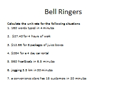 Bell Ringers Calculate the unit rate for the following situations