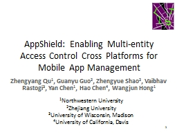 AppShield: Enabling Multi-entity Access Control Cross Platforms for Mobile App Management