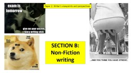 Paper 2: Writer�s viewpoints and perspectives
