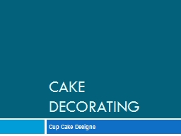 CAKE DECORATING  Cup Cake Designs