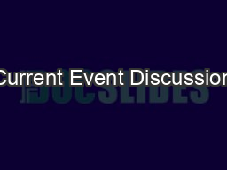 Current Event Discussion