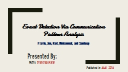 Event Detection Via Communication Pattern Analysis