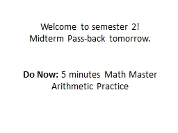 Welcome to semester 2! Midterm