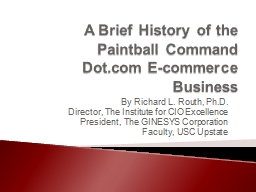 A Brief History of the  Paintball Command