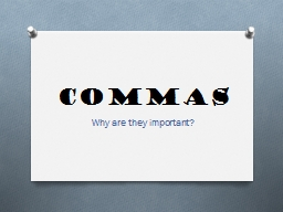 Commas Why are they important?