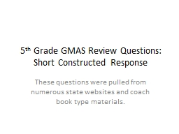 5 th  Grade GMAS Review Questions