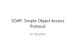 SOAP:  Simple Object Access