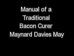 Manual of a Traditional Bacon Curer Maynard Davies May