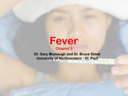 Fever Chapter 3 Dr. Gary Mumaugh and Dr. Bruce