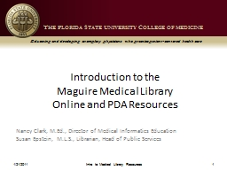 Introduction to the  Maguire Medical Library