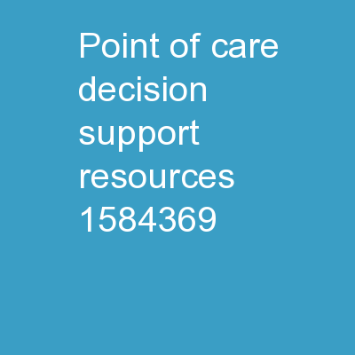 Point of Care Decision Support Resources
